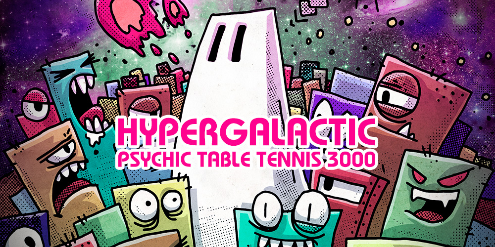 Image result for hypergalactic table tennis
